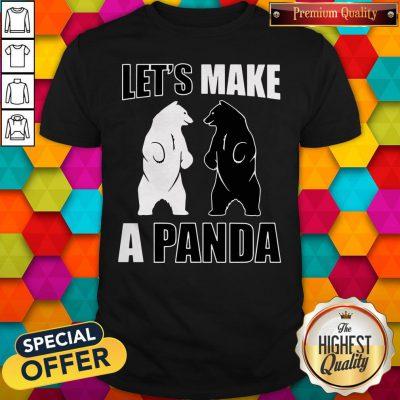 Original Let's Make A Panda Shirt