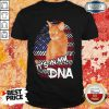 Perfect Cat It's In My DNA American Shirt