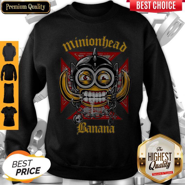 Perfect Minionhead Banana Mashup Motörhead Sweatshirt