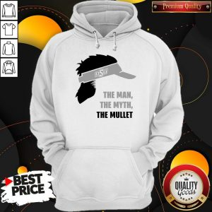 Perfect OSU The Man The Myth The Mullet Hoodie