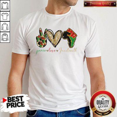 Perfect Peace Love Juneteenth Shirt