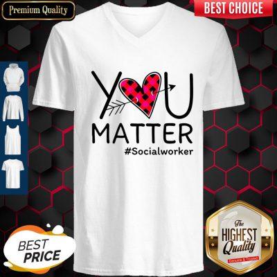 Premium Social Worker You Matter V-neck