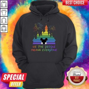 Pretty Mickey Mouse We The People Means Everyone Hoodie