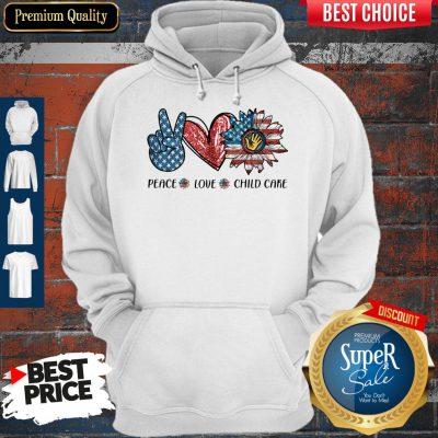Pretty Peace Love Child Care Sunflower American Hoodie