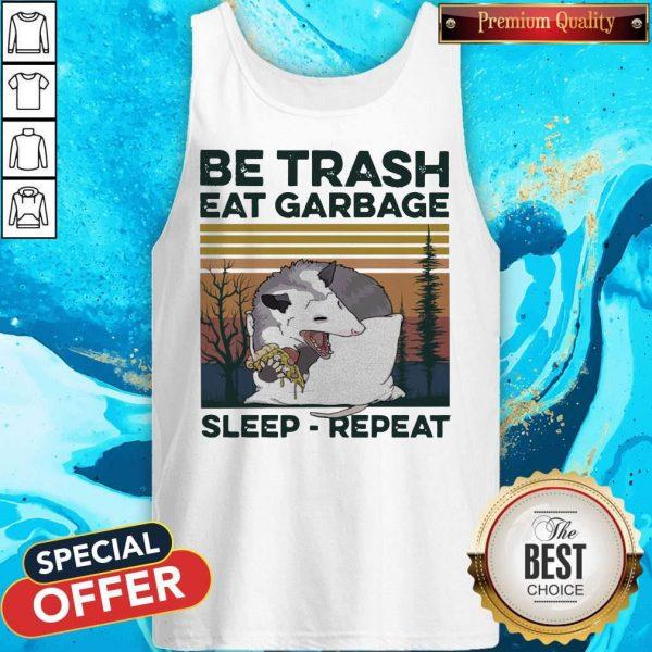 Pretty Racon Be Trash Eat Garbage Sleep Repeat Vintage Tank Top