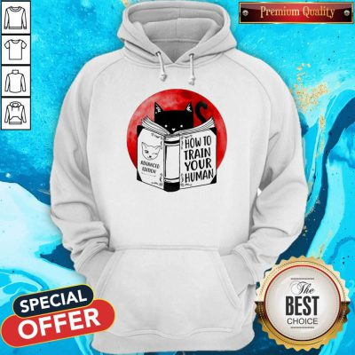 Top Black Cat Advanced Edition How To Train Your Human Moon Hoodie