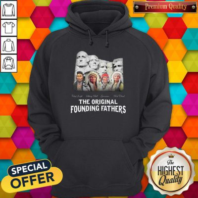 Top Native American The Original Founding Fathers Hoodie