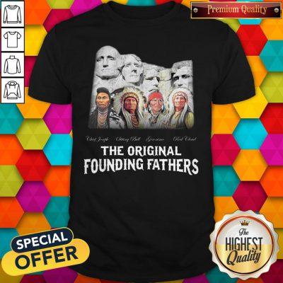 Top Native American The Original Founding Fathers Shirt