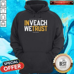 Awesome In Veach We Trust Kansas City Chiefs Redkingdom Hoodie