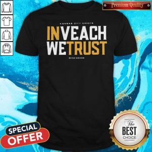 Awesome In Veach We Trust Kansas City Chiefs Redkingdom Shirt