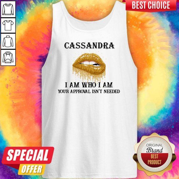 Funny Lip Diamond Cassandra I Am Who I Am Your Approval Isn't Needed Tank Top