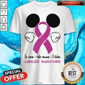 Funny Mickey Mouse If Carve We Fought I Won Cancer Survivor Shirt