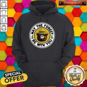 Funny Smokey May The Forest Be With You Hoodie