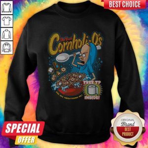 Funny The Great Cornholio Are You Threatening Me Sweatshirt