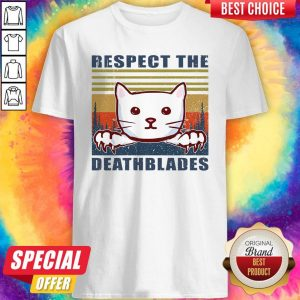Good Cat Respect The Dreadblades Vintage Shirt