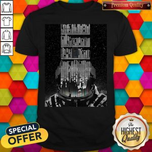 Good Funny Interstellar Poster Shirt