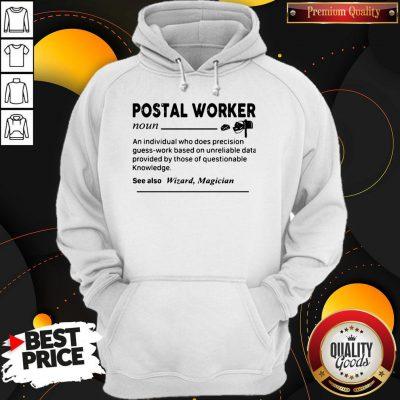 Good Postal Worker Definition Hoodie