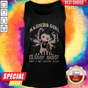 Good Raiders Girl Classy Sassy And A Bit Smart Assy Tank Top