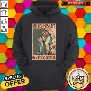 Good Wild Heart Gypsy Soul Hoodie