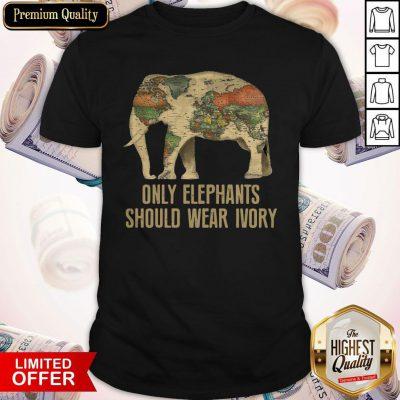 Nice Only Elephants Should Wear Ivory Shirt Classic T-Shirt