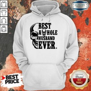 Nice Skull Best Asshole Husband Ever Hoodie