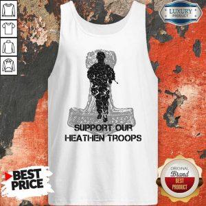 Nice Veteran Support Our Heathen Troops Tank Top
