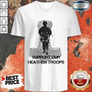 Nice Veteran Support Our Heathen Troops V-neck