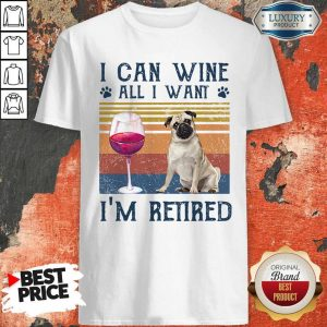 Official I Can Wine All I Want I'm Retired Bulldog Vintage Retro Footprint Shirt