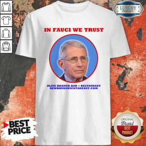 Official In Fauci We Trust T-Shirt
