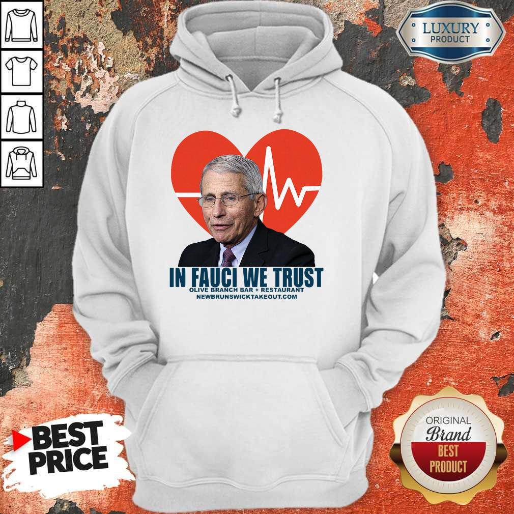 Original In Fauci We Trust Olive Branch Bar And Restaurant Hoodie