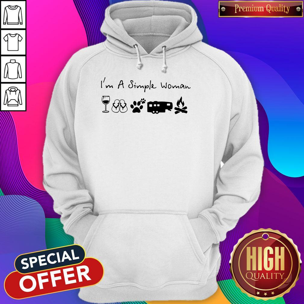 Perfect I'm A Simple Woman Wine Flip Flop Dog Paw Camping And Campfire Hoodie