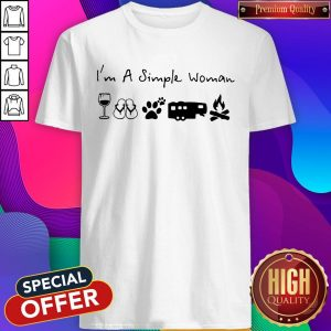 Perfect I'm A Simple Woman Wine Flip Flop Dog Paw Camping And Campfire Shirt