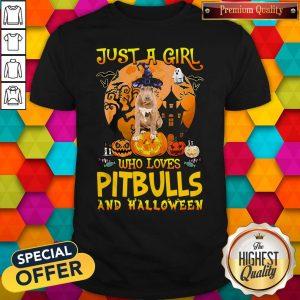 Perfect Just A Girl Who Loves Pitbull And Halloween Pumpkin Shirt