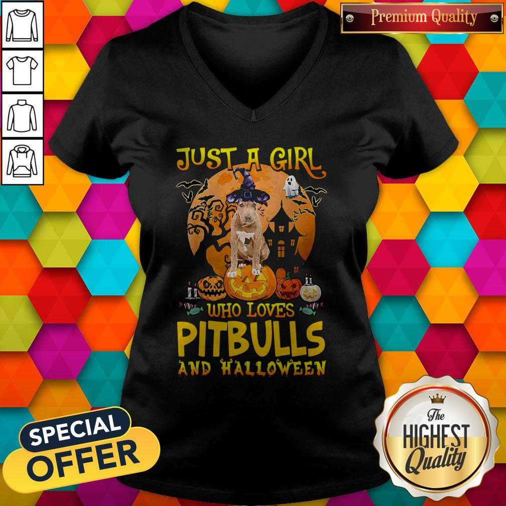 Perfect Just A Girl Who Loves Pitbull And Halloween Pumpkin V-neck