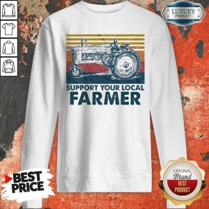 Perfect Support Your Local Farmer Agrimotor Vintage Retro Sweatshirt