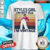 Premium Harry Styles Girl I'm Not Old I'm Vintage Shirt