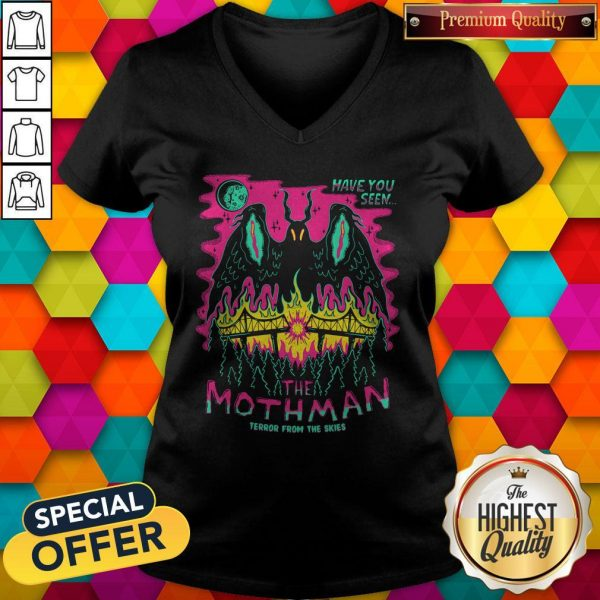 Premium Have You Seen The Mothman Terror From The Skies Official V-neck