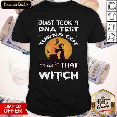 Pretty Halloween Just Took A DNA Test Turns Out I'm 100% That Witch Shirt