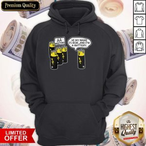 Top Battery Aa Meeting Hi My Name Is Bob And I'm A Battery Hoodie