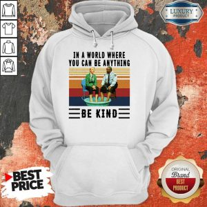 Top In A World Where You Can Be Anything Be Kind Kiddie Pool And Mr. Rogers Hoodie
