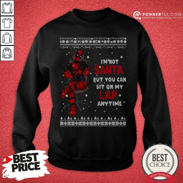Deadpool I'm Not Santa But You Can Sit On My Lap Anytime Christmas Sweatshirt - Desisn By Warmtees.com