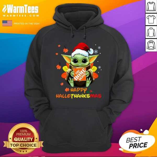 Good Baby Yoda Hug The Home Depot Happy Hallothanksmas Hoodie - Desisn By Warmtees.com