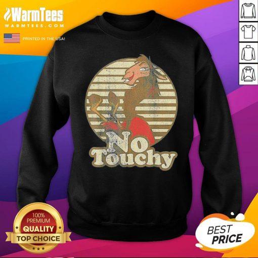 Good Disney Emperor's New Groove Kuzco Llama No Touchy 2020 Sweatshirt - Desisn By Warmtees.com