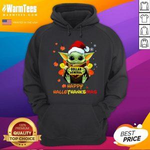 Hot Baby Yoda Hug Dollar General Happy Hallothanksmas Hoodie - Desisn By Warmtees.com