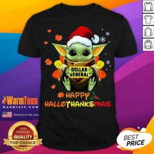 Hot Baby Yoda Hug Dollar General Happy Hallothanksmas Shirt- Desisn By Warmtees.com
