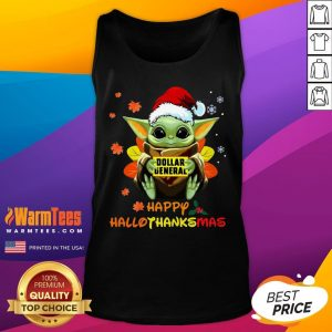 Hot Baby Yoda Hug Dollar General Happy Hallothanksmas Tank Top - Desisn By Warmtees.com