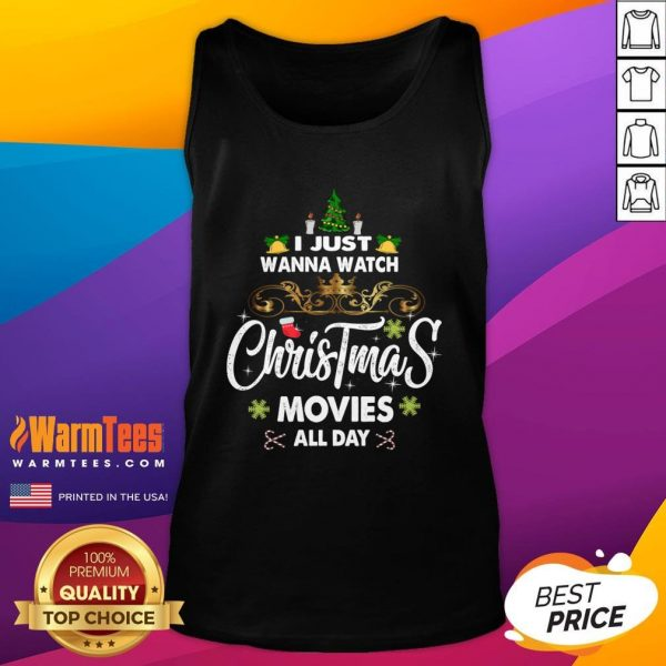 Hot I Just Wanna Watch Christmas Movie All Day Tank Top - Design By Warmtees.com
