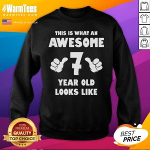 Hot This Is What An Awesome 7 Year Old Looks Like Birthday Youth Kids Sweatshirt - Desisn By Warmtees.com