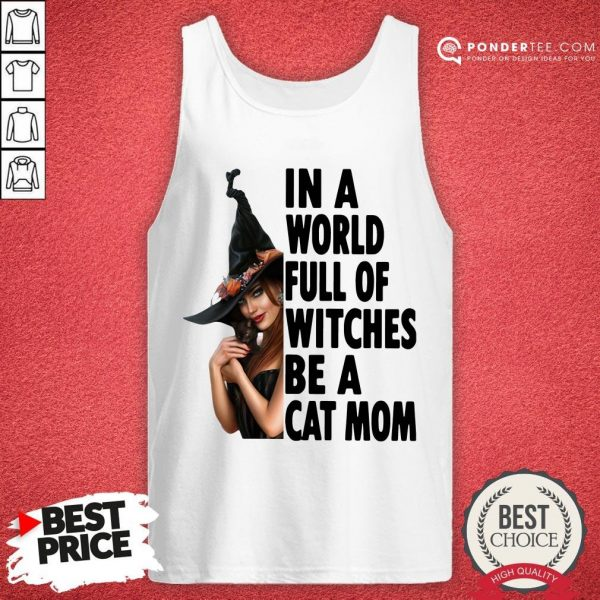 In A World Full Of Witches Be A Cat Mom Halloween Tank Top - Desisn By Warmtees.com
