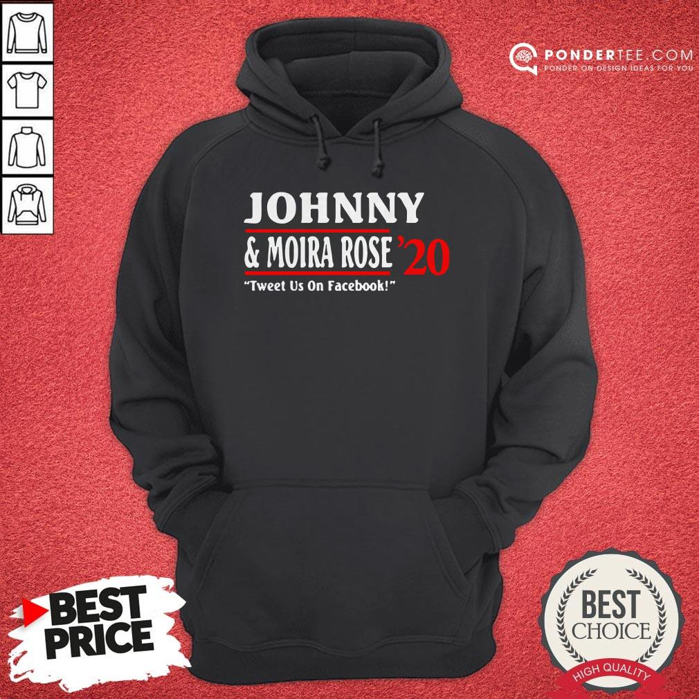 Jonny And Moira Rose 2020 Tweet Us On Facebook Hoodie - Desisn By Warmtees.com
